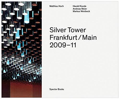 9783944669014: Matthias Hoch Silver Tower /Anglais/Allemand
