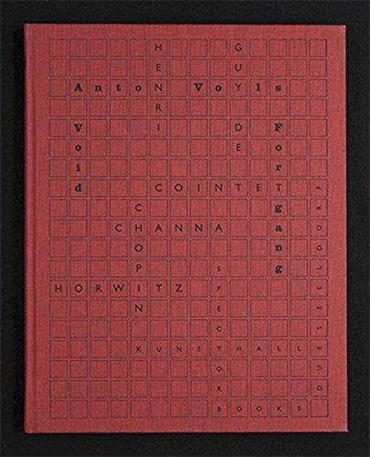 9783944669090: Anton Voyles Fortang/ a Void: Henri Chopin, Guy De Cointet, Channa Horowitz
