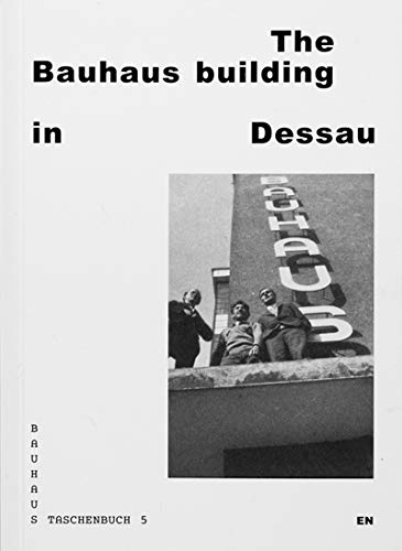 The Bauhaus Building in Dessau