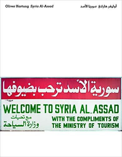 Oliver Hartung: Syria Al-Assad