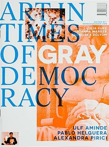 Art in Times of Gray Democracy: Alexandra Pirici, Pablo