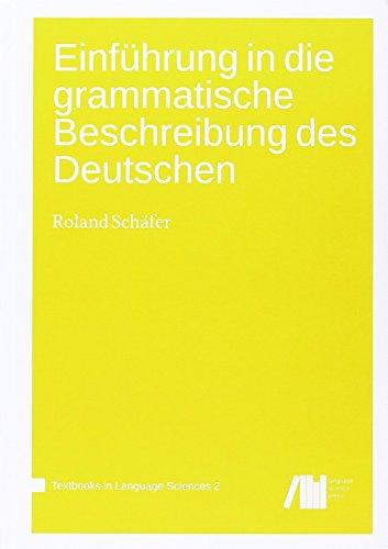 9783944675824: Einführung in die grammatische Beschreibung des Deutschen