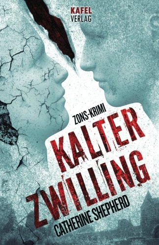 9783944676012: Kalter Zwilling: Zons-Krimi