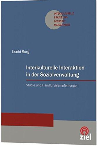 Interkulturelle Interaktion in der Sozialverwaltung: Uschi Sorg