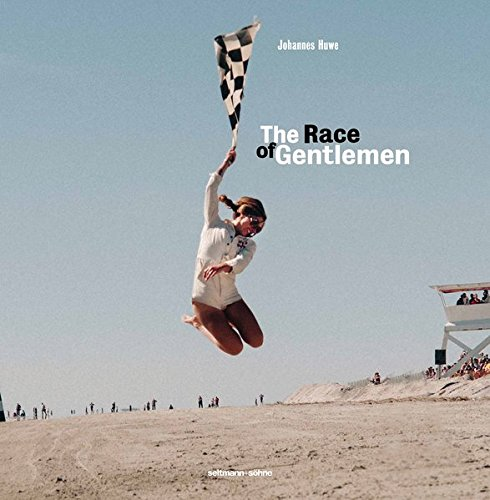 The Race of Gentlemen (English and German Edition): Johannes Huwe