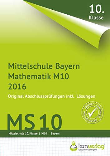 9783944770116: Abschlusspr�fung Mathematik M10 Mittelschule Bayern 2016