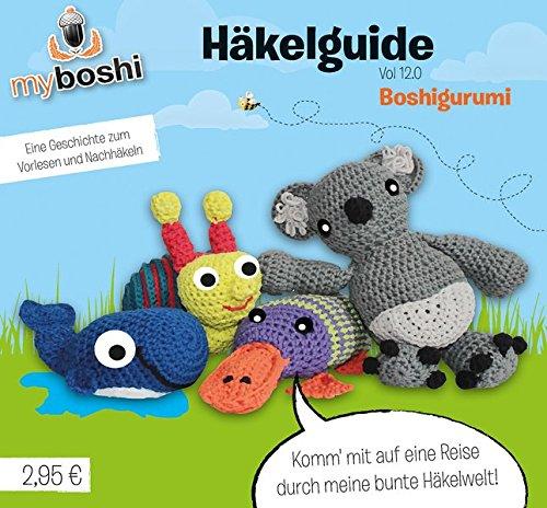 9783944778280: myboshi H�kelguide Vol. 12.0: Boshigurumi - Eine Geschichte zum Vorlesen und Nachh�keln