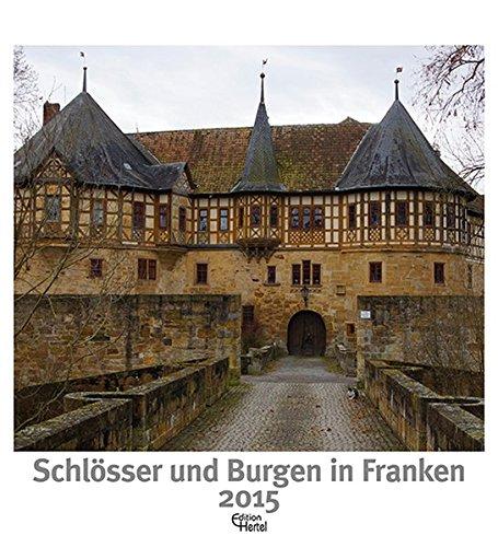 9783944782096: Schlösser und Burgen in Franken 2015