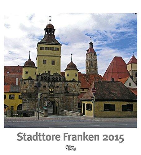 9783944782119: Stadttore Franken 2015