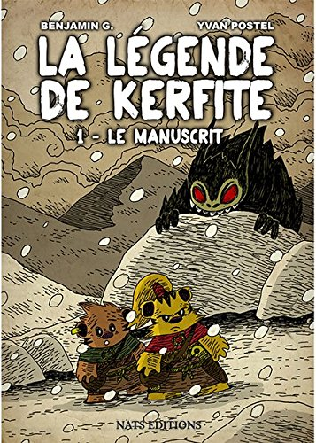 9783944812618: La legende de Kerfite: T1 Le manuscrit