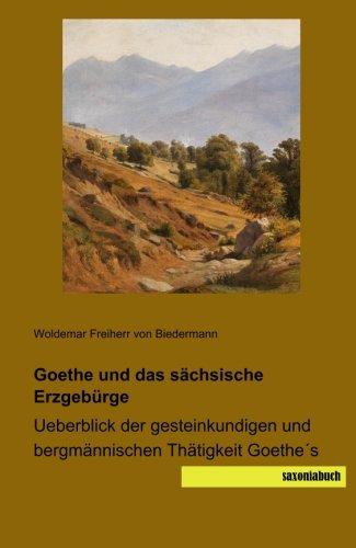 Goethe und das sächsische Erzgebürge: Woldemar Freiherr von