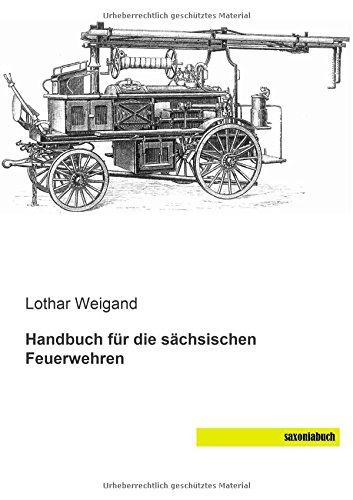 9783944822495: Handbuch fuer die saechsischen Feuerwehren