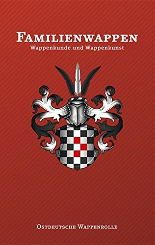 9783944829128: Familienwappen: Wappenkunde und Wappenkunst