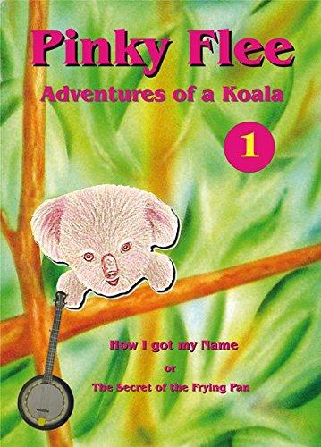 Pinky Flee - Adventures of a Koala: Andy Glandt