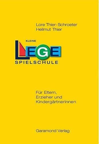 9783944830667: Kleine Legespielschule f�r Eltern, Erzieher und Kinderg�rtnerinnen: Spiele mit Friedrich Fr�bels Leget�felchen und -st�bchen