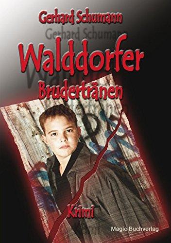 9783944847382: Walddorfer - Brudertränen