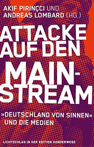9783944872094: Attacke auf den Mainstream