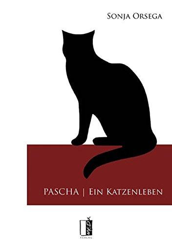9783944948072: Pascha - Ein Katzenleben
