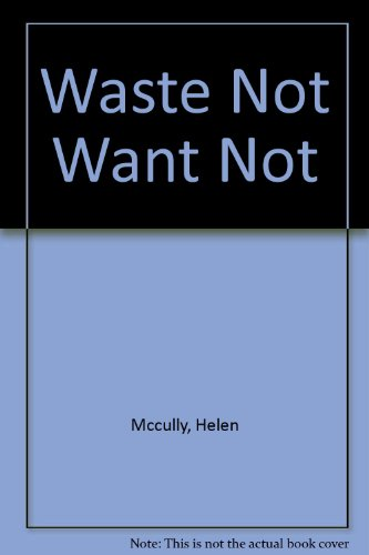 9783944954974: Waste Not Want Not
