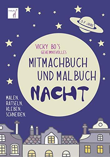 Mitmachbuch Und Malbuch Nacht 3 7 Jahre Ausmal Kreativ
