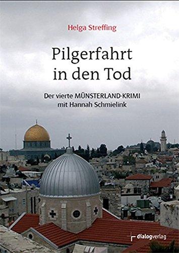 9783944974064: Pilgerfahrt in den Tod: Der vierte Münsterland-Krimi mit Hannah Schmielink