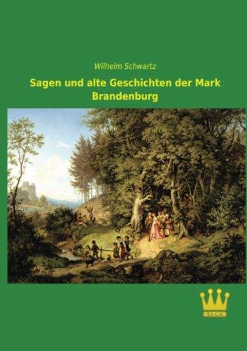 9783945007235: Sagen und alte Geschichten der Mark Brandenburg