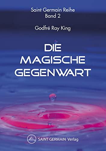 9783945019955: Die Magische Gegenwart