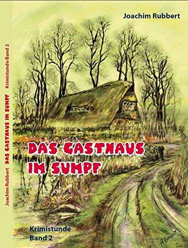 9783945033388: Das Gasthaus im Sumpf
