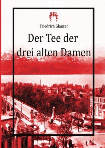9783945038000: Der Tee der drei alten Damen (German Edition)