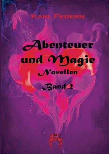 Abenteuer und Magie 2: Novellen (Paperback): Karl Federn