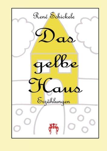 9783945038925: Das gelbe Haus: Erzaehlungen