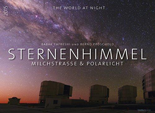 9783945052372: Sternenhimmel 2015 Premiumkalender: Sternenhimmel, Milchstraße & Polarlicht