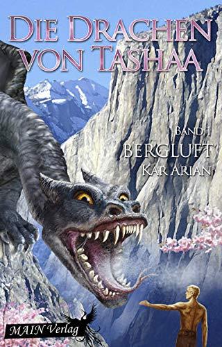 9783945118283: Die Drachen von Tashaa 1: Bergluft: Volume 1