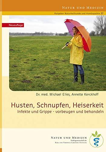 9783945150245: Husten, Schnupfen, Heiserkeit