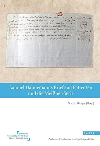 9783945150535: Samuel Hahnemanns Briefe an Patienten und die Meißner-Serie