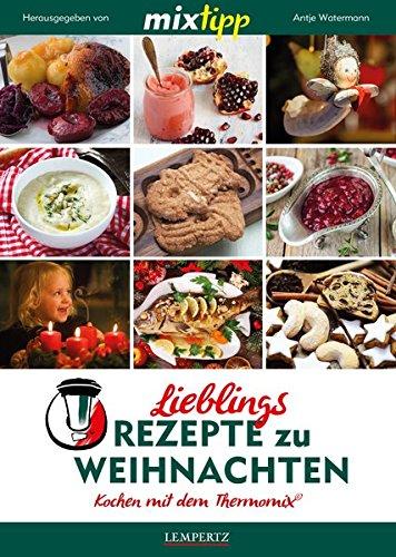 9783945152751: mixtipp: Lieblingsrezepte zu Weihnachten: Kochen mit dem Thermomix
