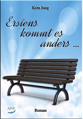9783945164099: Erstens kommt es anders ... (German Edition)