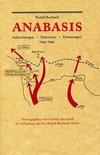 9783945256138: Anabasis: Aufzeichnungen - Dokumente - Erinnerungen 1943-1945
