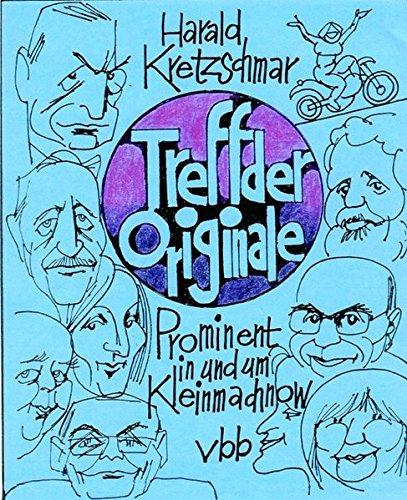 9783945256350: Treff der Originale: Prominent in und um Kleinmachnow