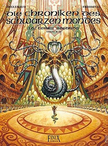 9783945270134: Chroniken des schwarzen Mondes 16: Terra Secunda - Buch 2/2