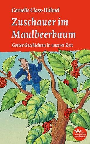 9783945369203: Zuschauer im Maulbeerbaum