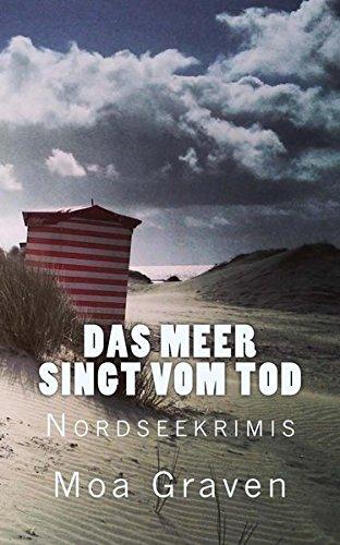 9783945372173: Das Meer Singt Vom Tod: Ostfriesland Inselkrimis