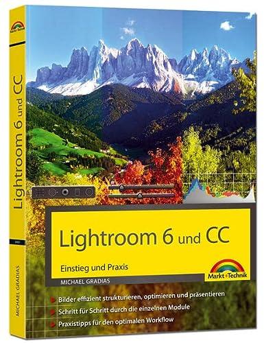 9783945384695: Lightroom 6 und CC - Einstieg und Praxis