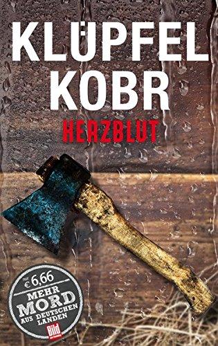 Herzblut (BILD am Sonntag Thriller 2017) (BILD: Volker Klüpfel;Michael Kobr