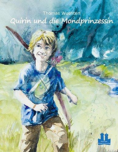 9783945387023: Quirin und die Mondprinzessin