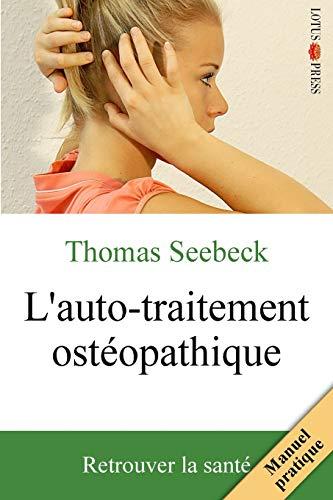 9783945430385: L'auto-traitement ost�opathique: Retrouver la sant�