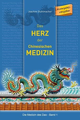 9783945430569: Das Herz der Chinesischen Medizin