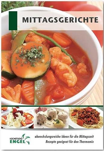 9783945436332: Mittagsgerichte: Rezepte geeignet für den Thermomix
