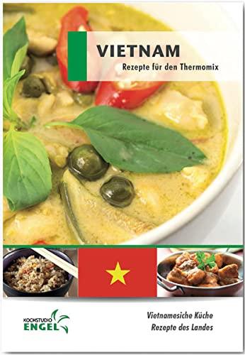 9783945436585: Vietnam: Rezepte geeignet f�r den Thermomix