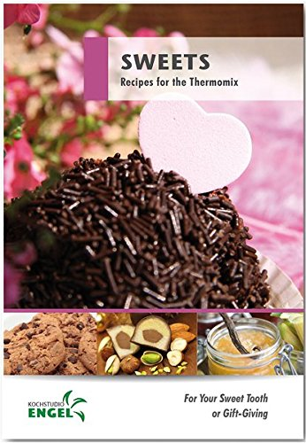 9783945436714: Sweets: For Your Sweet Tooth or Gift-Giving